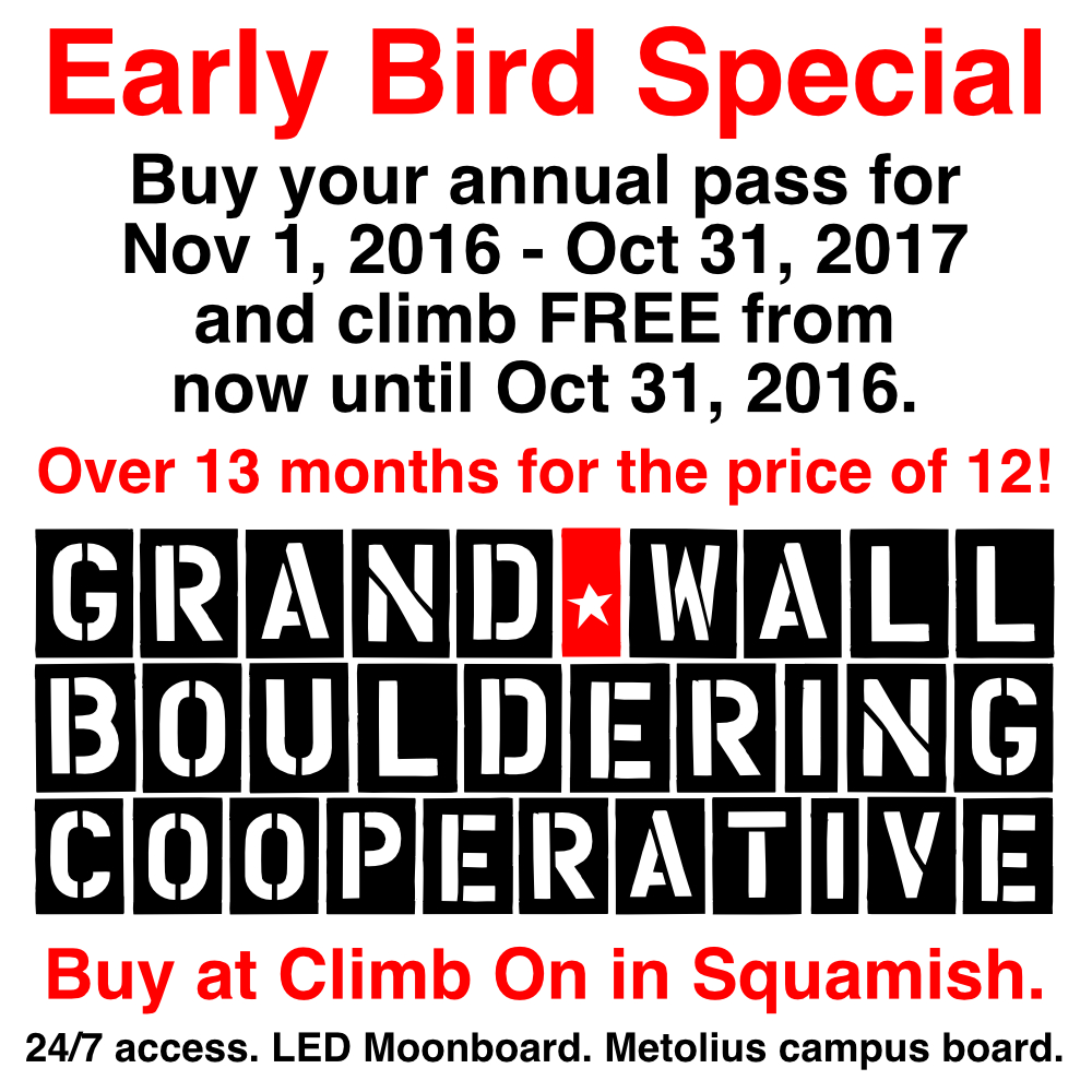 Early Bird Special at Grand Wall Bouldering Co-op. More than 13 months for the price of 12!